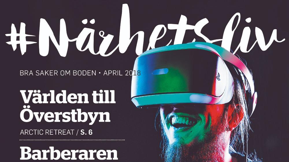 Bild på tidningen Närhetsliv från April 2018. En man med VR-glasögon på omslaget.
