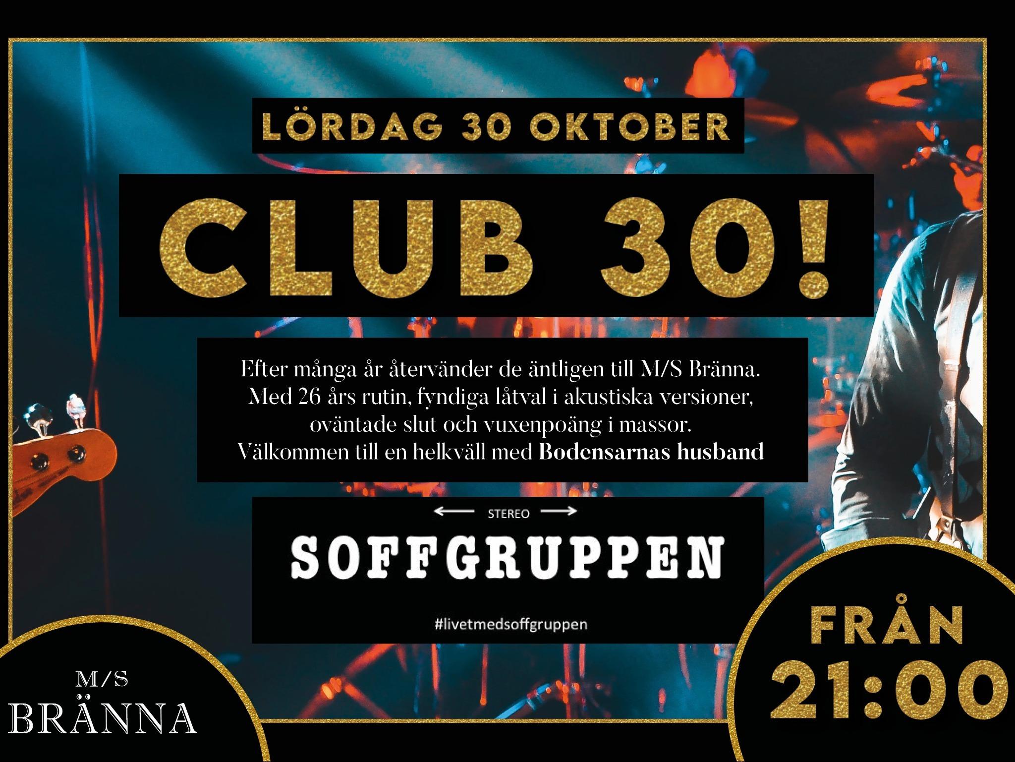 CLUB 30! Med Soffgruppen live på scen
