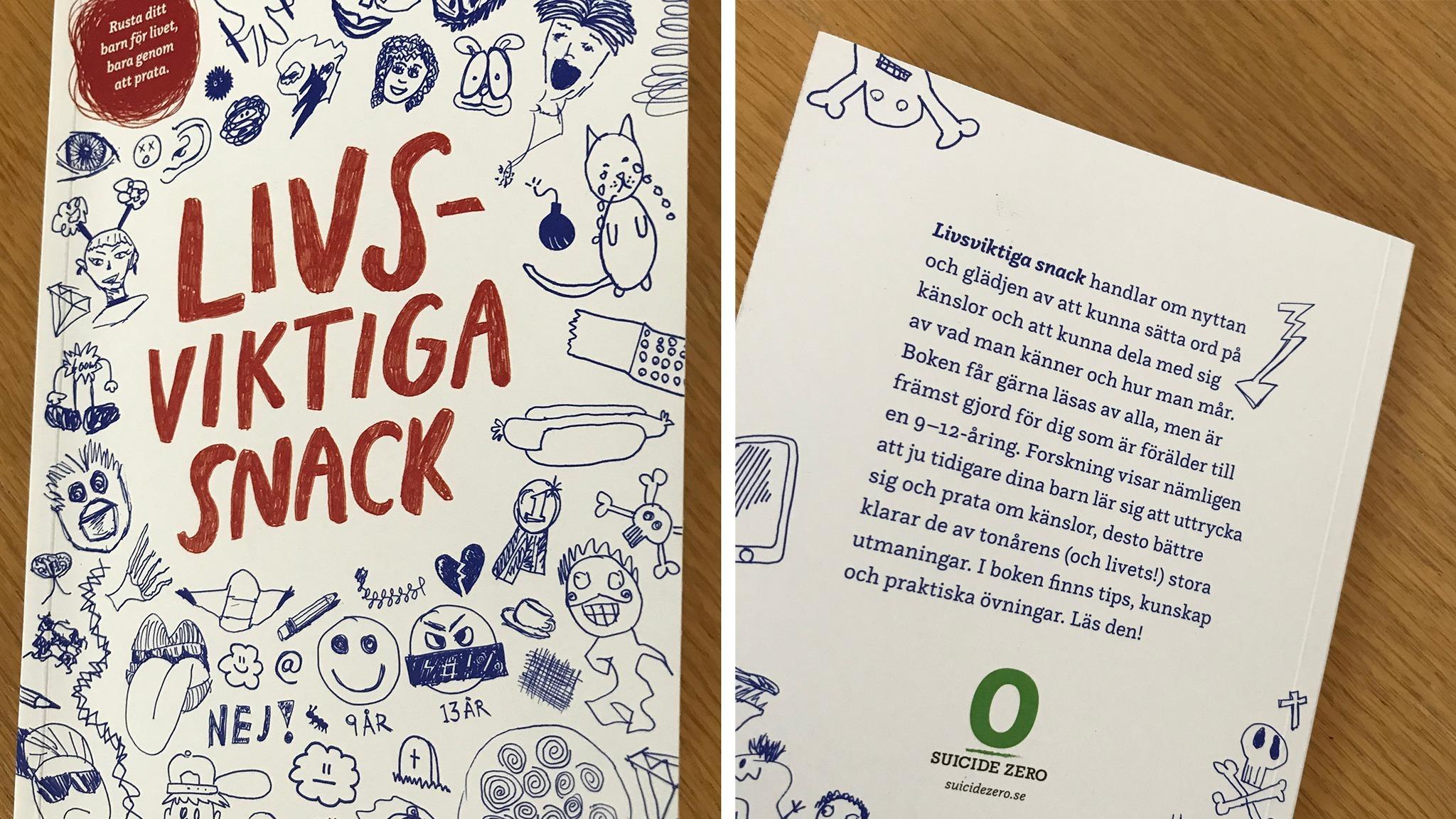 Omslag och baksida av Boken livsviktiga snack. Titeln syns i röd handskriven text i vesaler. Runtom finns små tecknade bilder av figurer och föremål som är viktiga i livet för en 9-12-åring.